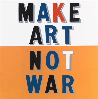 Bob and Roberta Smith, Make Art Not War, 1997, Tate.jpg